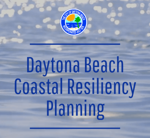 Ocean and words Daytona Beach Coastal Resiliency Planning